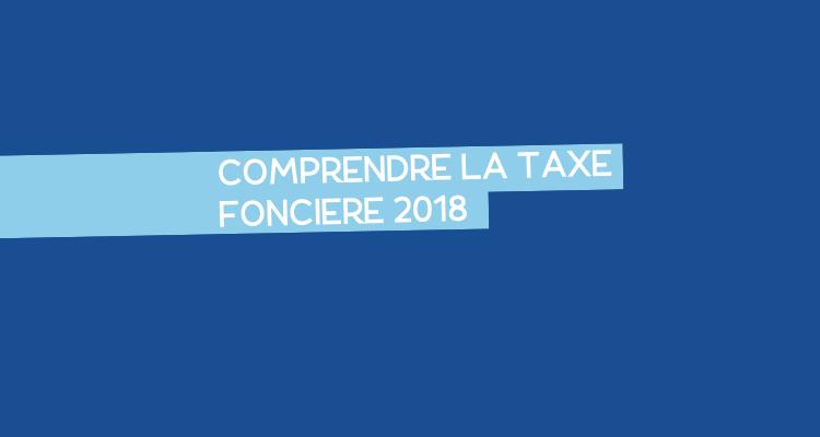Taxe Fonciere 2018 Explications De Votre Feuille D Imposition